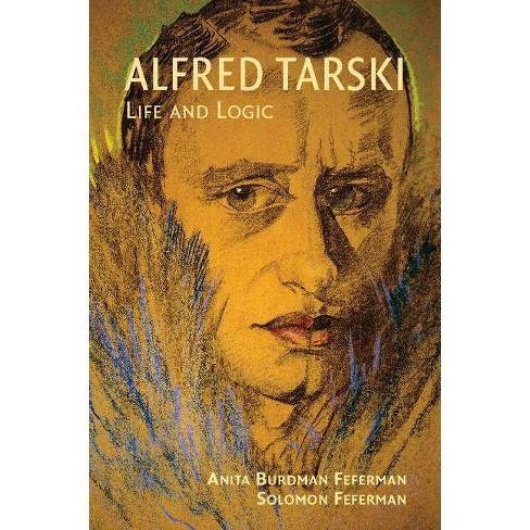 Alfred Tarski - by  Anita Burdman Feferman & Solomon Feferman (Paperback) - image 1 of 1