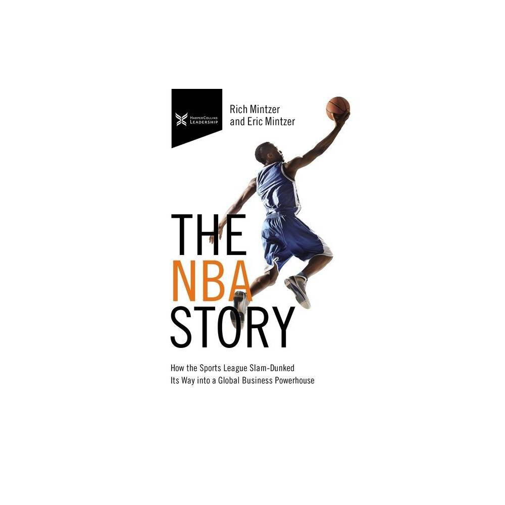 The Nba Story The Business Storybook By Rich Mintzer Eric Mintzer Hardcover