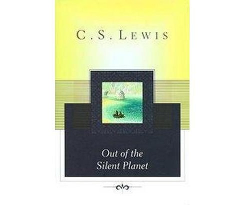 Out of the Silent Planet (Hardcover) (C. S. Lewis) - image 1 of 1