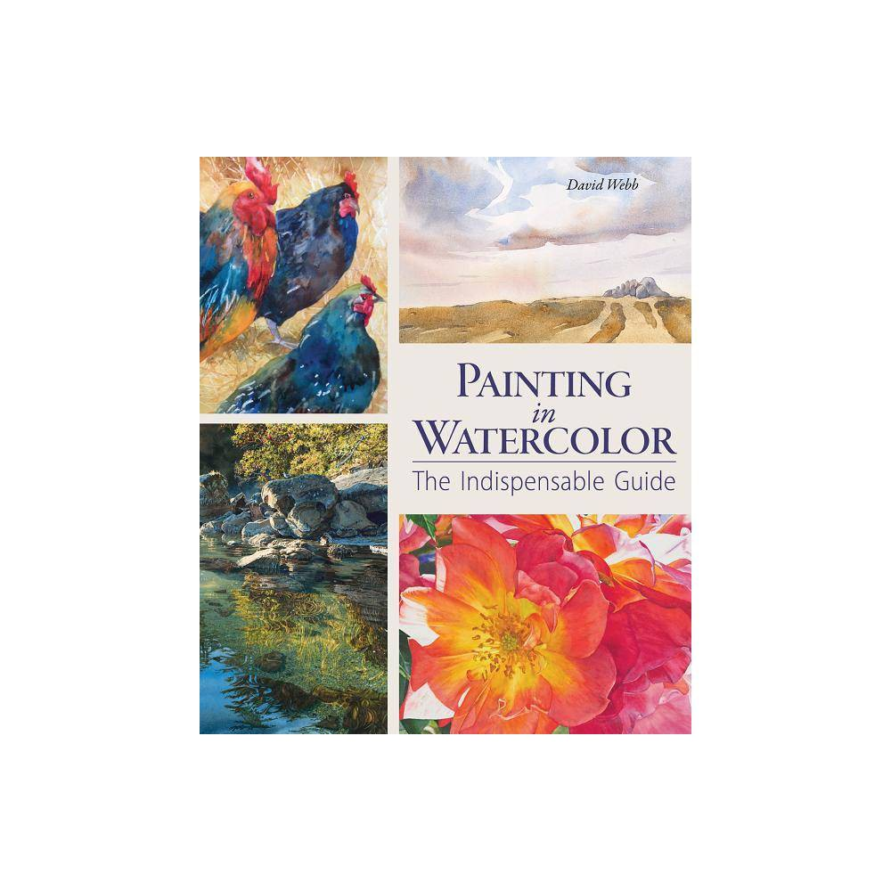 Painting In Watercolor By David Webb Hardcover
