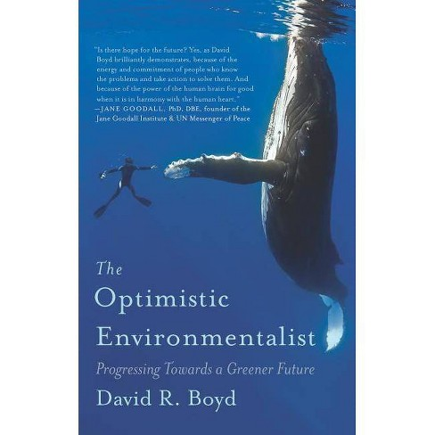 The Optimistic Environmentalist - by  David R Boyd (Paperback) - image 1 of 1