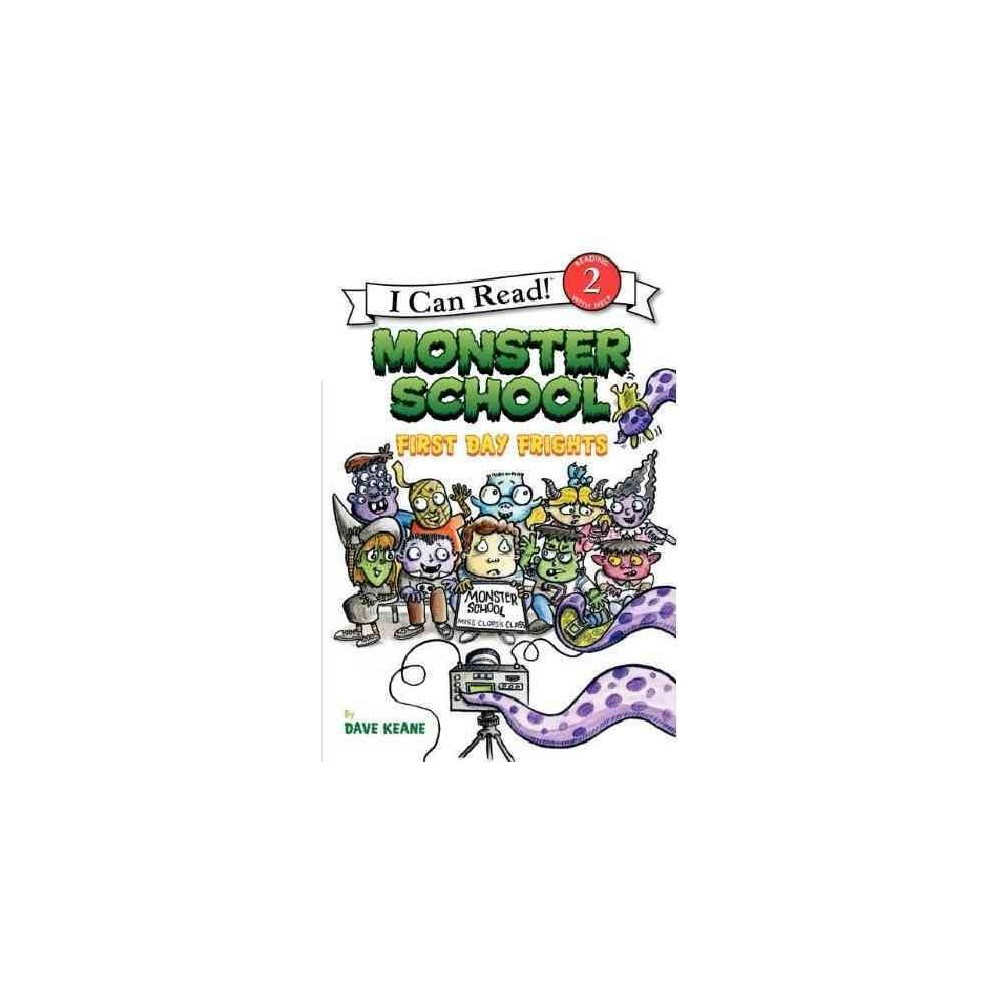 First Day Frights - (I Can Read. Level 2) by Dave Keane (Hardcover)