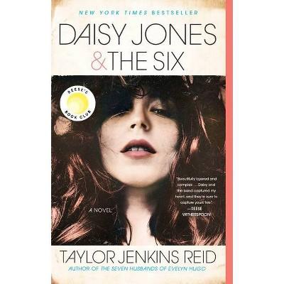 Daisy Jones & The Six by Taylor Jenkins Reid (Paperback)
