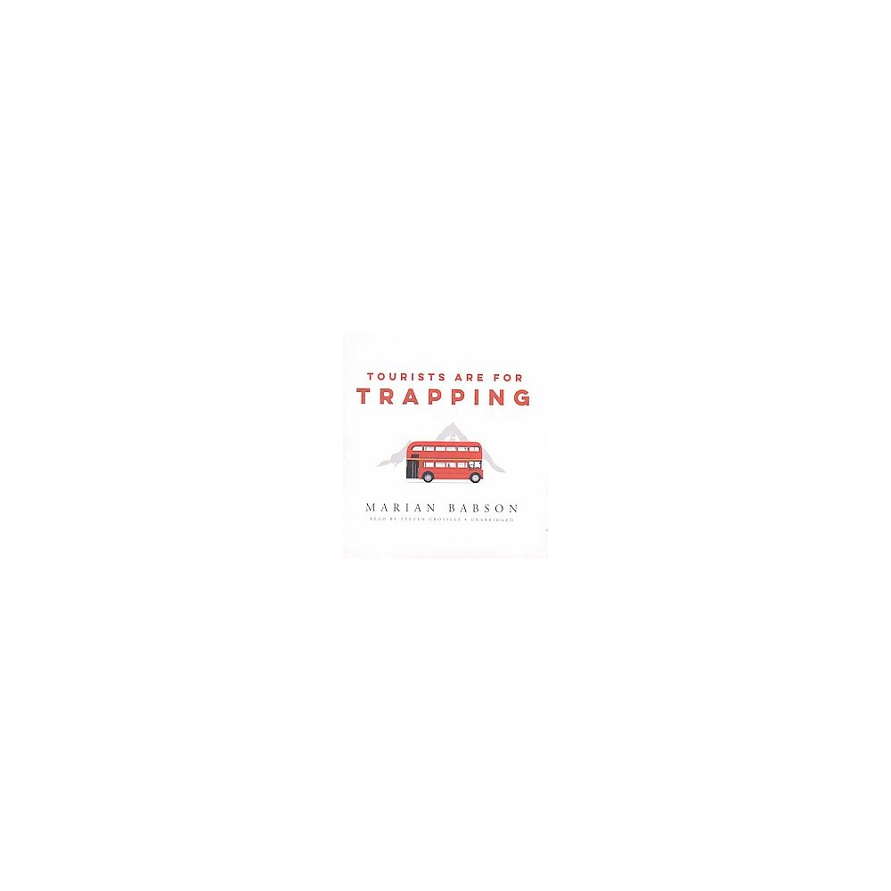 Tourists Are for Trapping (Unabridged) (CD/Spoken Word) (Marian Babson)