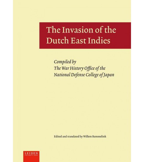 Invasion of the Dutch East Indies (Hardcover) - image 1 of 1