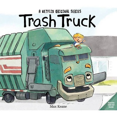 Trash Truck - by  Max Keane (Hardcover)