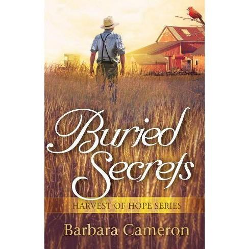 Buried Secrets - (Harvest of Hope) by  Barbara Cameron (Paperback) - image 1 of 1