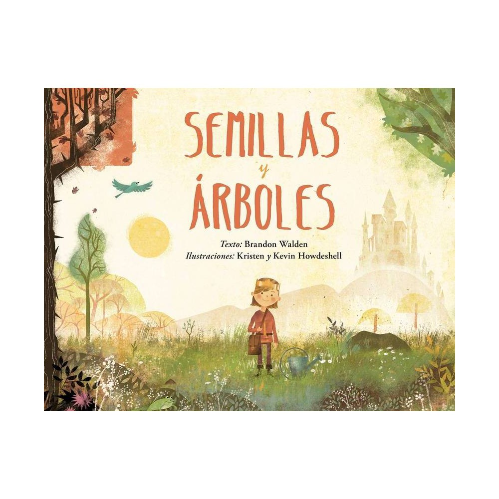 Semillas Y Arboles By Brandon Walden Hardcover