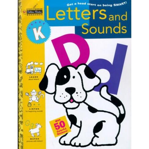 Letters and Sounds (Kindergarten) - (Step Ahead Golden Books Workbook) (Paperback) - image 1 of 1
