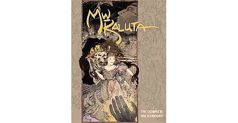 Wm Kaluta : The Complete Sketchbooks (Hardcover) (Michael William Kaluta) - image 1 of 1