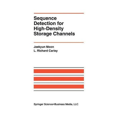 Sequence Detection for High-Density Storage Channels - (The Springer International Engineering and Computer Science) (Paperback)
