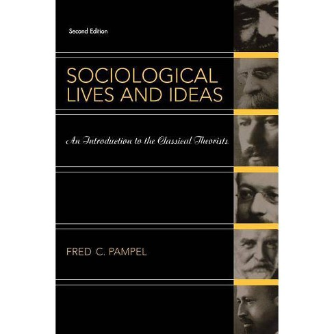 Sociological Lives&ideas 2e - 2 Edition by  Fred C Pampel (Paperback) - image 1 of 1