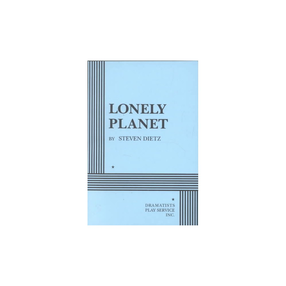 Lonely Planet - by Steven Dietz (Paperback)