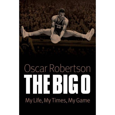 The Big O - by  Oscar Robertson (Paperback) - image 1 of 1