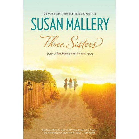 Three Sisters - (Blackberry Island) by  Susan Mallery (Paperback) - image 1 of 1