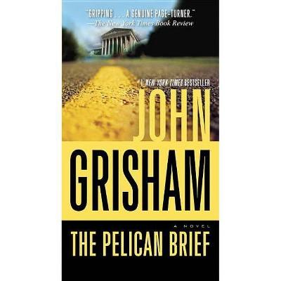 The Pelican Brief - by  John Grisham (Paperback)