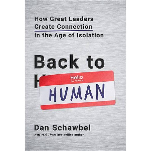 Back to Human - by  Dan Schawbel (Hardcover) - image 1 of 1