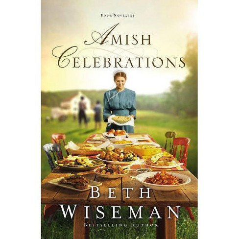 Amish Celebrations - by  Beth Wiseman (Paperback) - image 1 of 1