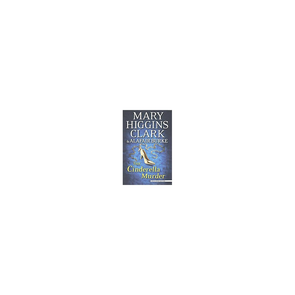 Cinderella Murder (Large Print) (Paperback) (Mary Higgins Clark)
