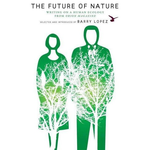 The Future of Nature - (Nature Literacy) (Paperback) - image 1 of 1