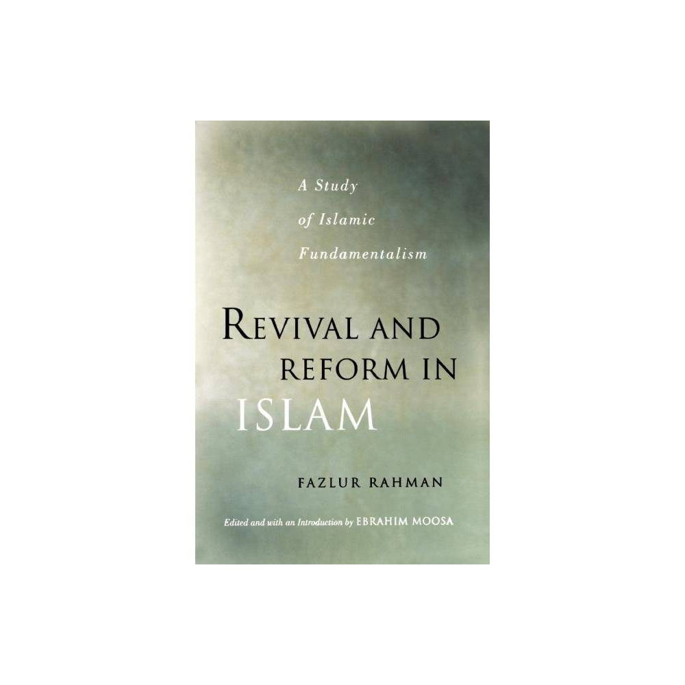Revival And Reform In Islam By Fazlur Rahman Paperback