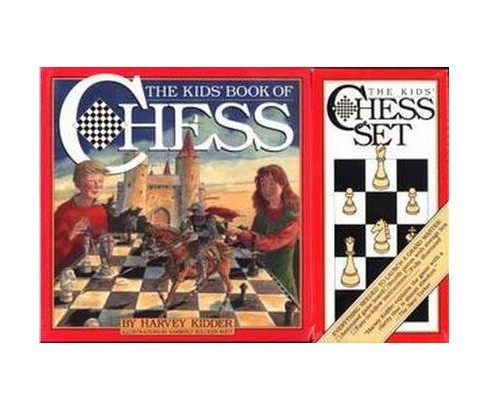 Kids' Book of Chess/Book and Kids' Chess Set (Paperback) (Harvey Kidder) - image 1 of 1