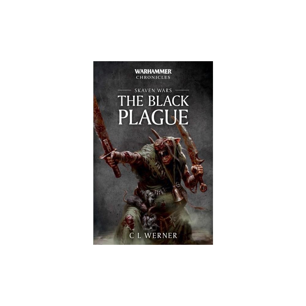 Skaven Wars : The Black Plague - (Warhammer) by C. L. Werner (Paperback)