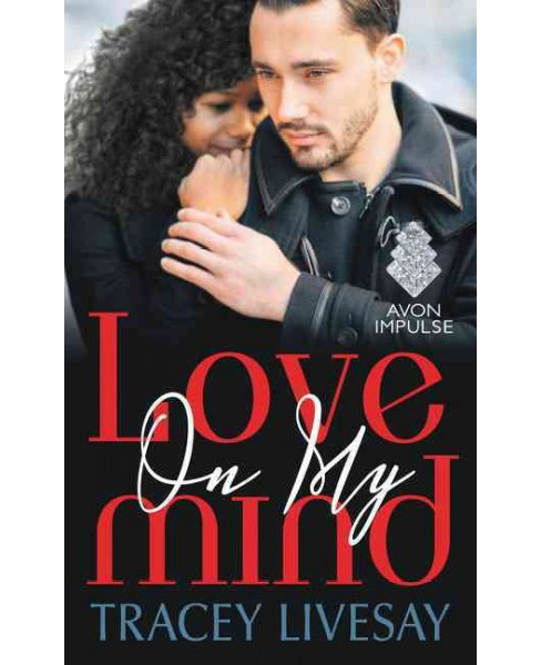Love on My Mind (Paperback) (Tracey Livesay) - image 1 of 1