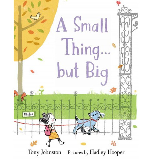 Small Thing... But Big (School And Library) (Tony Johnston) - image 1 of 1