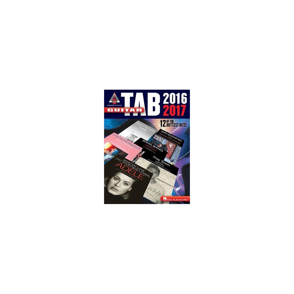 Guitar Tab 2016-2017 : Accurate Tab Edition - (Paperback)