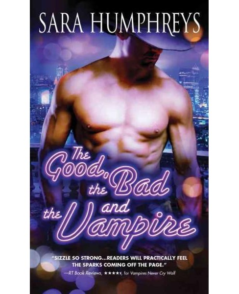Good, the Bad, and the Vampire (Paperback) (Sara Humphreys) - image 1 of 1