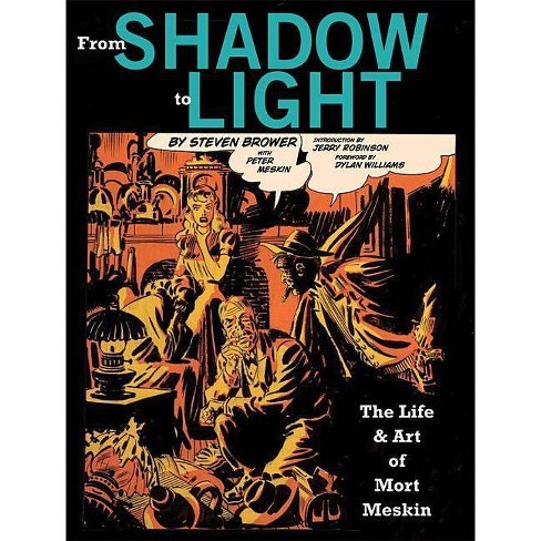From Shadow to Light - by  Steven Brower (Hardcover) - image 1 of 1