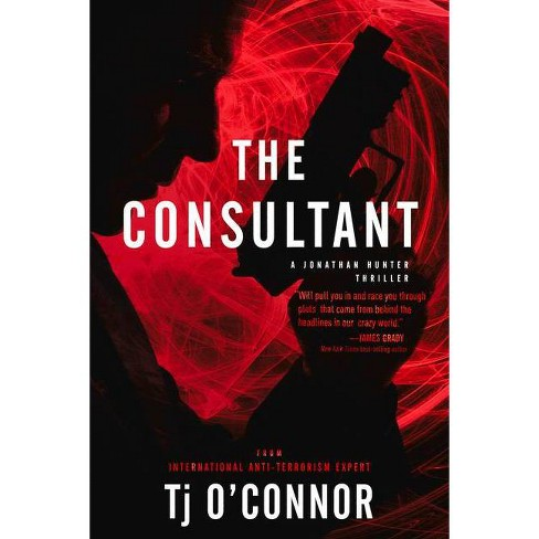 The Consultant By Tj O Connor Paperback Target