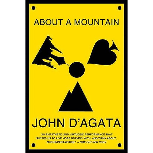 About a Mountain - by  John D'Agata (Paperback) - image 1 of 1