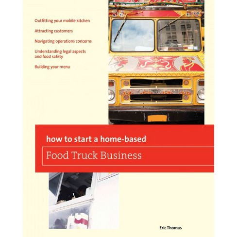 How To Start A Home Based Food Truck Business Target