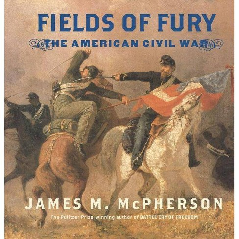 Fields of Fury - by  James M McPherson (Hardcover) - image 1 of 1
