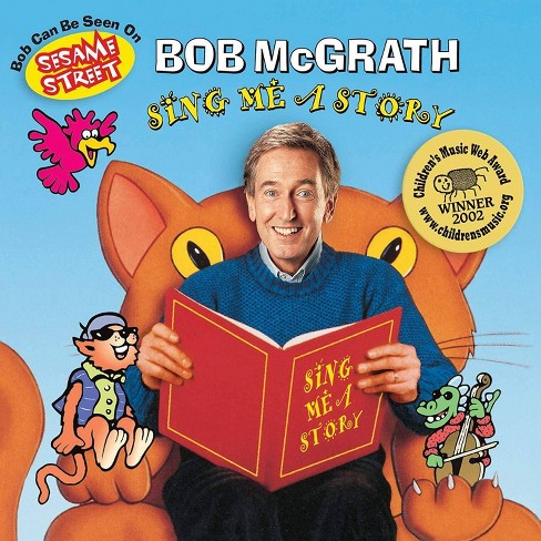 Bob McGrath - Sing Me a Story (CD) - image 1 of 1