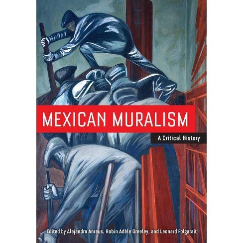 Mexican Muralism - (Paperback) - image 1 of 1