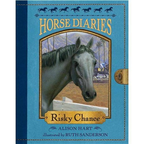 Risky Chance - (Horse Diaries (Quality)) by  Alison Hart (Paperback) - image 1 of 1