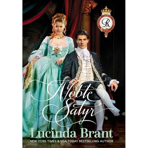 Noble Satyr - (Roxton Family Saga) 3 Edition by  Lucinda Brant (Hardcover) - image 1 of 1