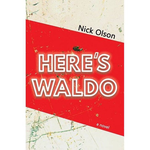 Here's Waldo - by  Nick Olson (Paperback) - image 1 of 1