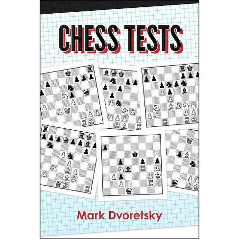 Chess Tests - by  Mark Dvoretsky (Paperback) - image 1 of 1