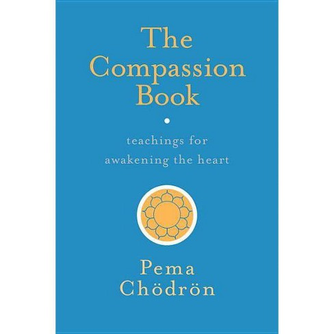 The Compassion Book - by  Pema Chodron (Paperback) - image 1 of 1