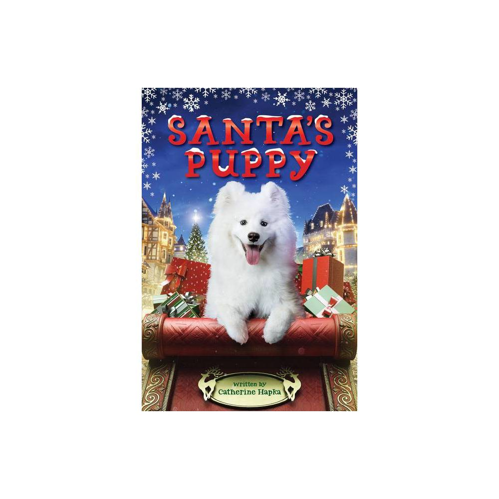 Santa S Puppy By Catherine Hapka Hardcover