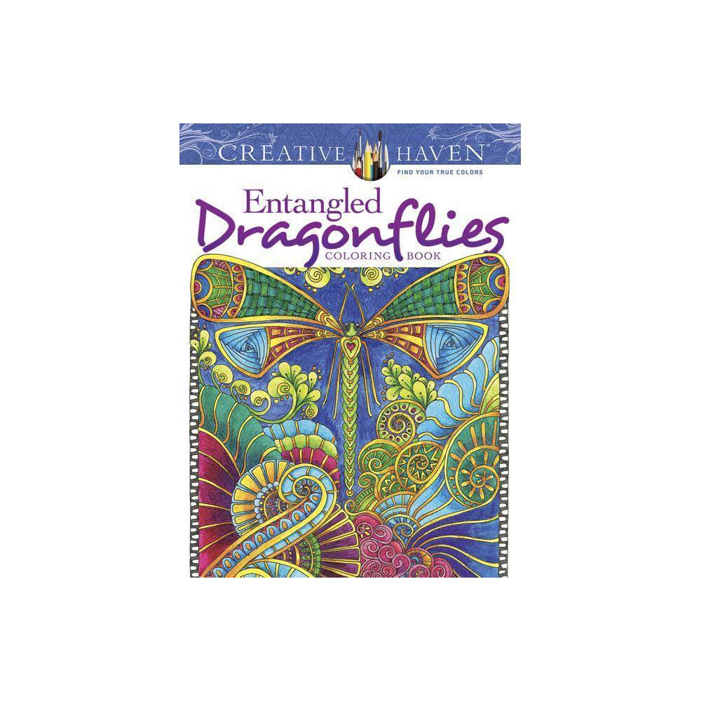 Creative Haven Entangled Dragonflies Coloring Book Adult Coloring By Angela Porter Paperback