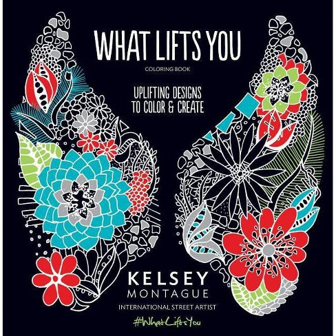 What Lifts You (Paperback) by Kelsey Montague - image 1 of 1