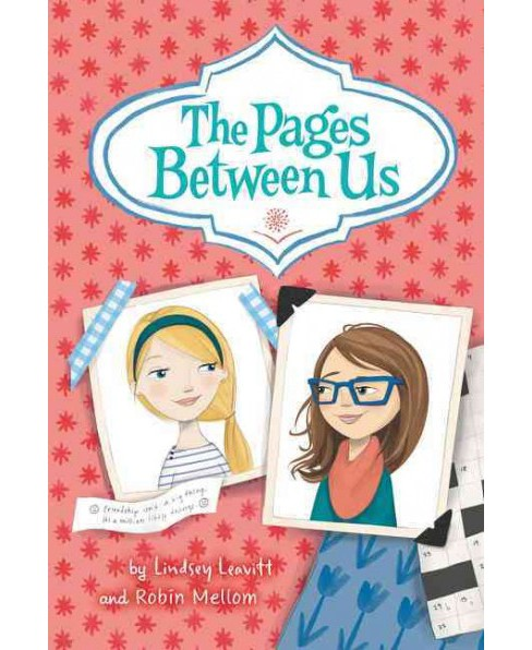 Pages Between Us (Reprint) (Paperback) (Lindsey Leavitt & Robin Mellom) - image 1 of 1