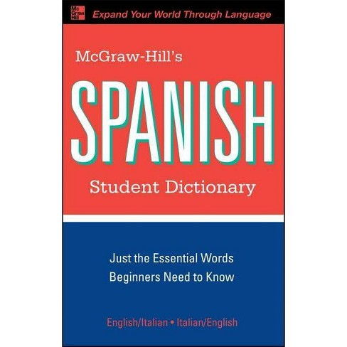 McGraw-Hill's Spanish Student Dictionary - (McGraw-Hill Dictionary) by  Regina M Qualls & L Sanchez - image 1 of 1