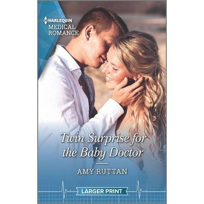 Twin Surprise for the Baby Doctor - Large Print by  Amy Ruttan (Paperback)