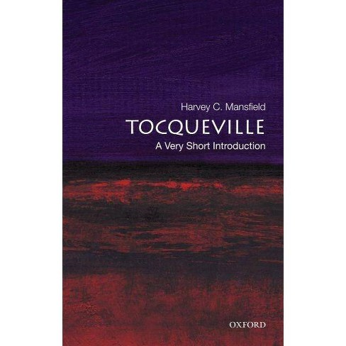 Tocqueville - (Very Short Introductions) by  Harvey Claflin Mansfield (Paperback) - image 1 of 1